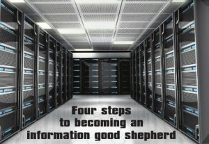 Four Steps to Becoming an Information Good Shepherd